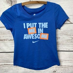"NWOT Nike ""I Put The Me In Awesome"" Tee Small"